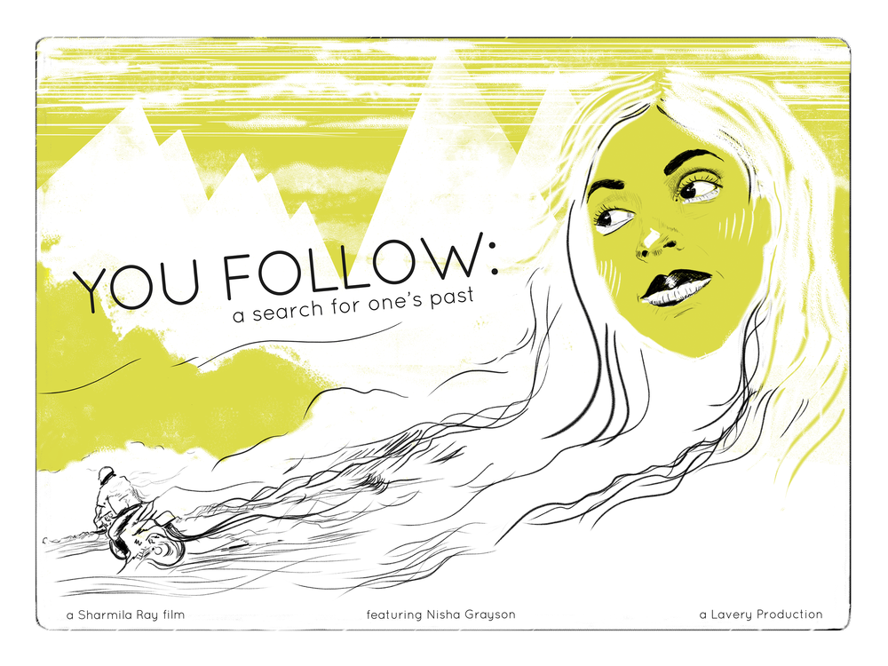 You Follow: A Search for One's Past documents Nisha Grayson's return to India to search for her birth mother